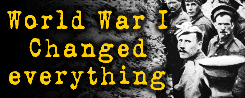 world-war-one-changed-everything