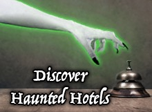 Discover haunted hotels