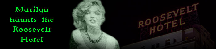 Marilyn-haunts-the-Roosevelt-Hotel