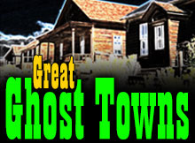 great-ghost-towns