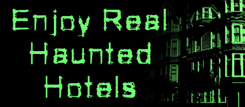 real-haunted-hotels